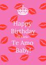 Happy  Birthday Mi Cielo Te Amo Baby! - Personalised Poster A1 size