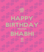 HAPPY BIRTHDAY MONA BHABHI !! - Personalised Poster A1 size