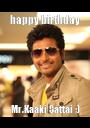 happy birthday Mr.Kaaki Sattai ;) - Personalised Poster A1 size