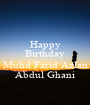 Happy Birthday  Muhd Farid Azlan Abdul Ghani - Personalised Poster A1 size