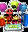 HAPPY  BIRTHDAY ~ ! ~ NERINGA  - Personalised Poster A1 size