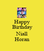 Happy Birthday  Niall Horan - Personalised Poster A1 size