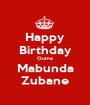 Happy Birthday Ouma Mabunda Zubane - Personalised Poster A1 size
