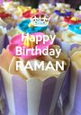 Happy  Birthday  RAMAN   - Personalised Poster A1 size