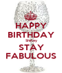 HAPPY BIRTHDAY Shirley STAY FABULOUS - Personalised Poster A1 size