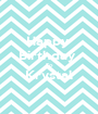 Happy  Birthday  To Krystal  - Personalised Poster A1 size