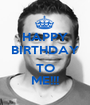 HAPPY BIRTHDAY  TO ME!!! - Personalised Poster A1 size