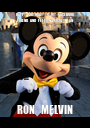 HAPPY  BIRTHDAY  TO  MY  FACEBOOK   FRIEND  AND  FELLOW  MICKEY  FAN    RON   MELVIN   - Personalised Poster A1 size
