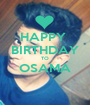 HAPPY  BIRTHDAY TO OSAMA  - Personalised Poster A1 size