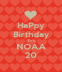 HaPpy Birthday To u NOAA 20 - Personalised Poster A1 size