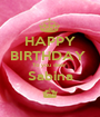 HAPPY BIRTHDAY  To you dear  Sabina ^ - Personalised Poster A1 size