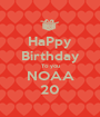 HaPpy Birthday To you NOAA 20 - Personalised Poster A1 size