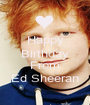 Happy Birthday Toni From Ed Sheeran - Personalised Poster A1 size