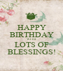 HAPPY BIRTHDAY WITH LOTS OF BLESSINGS! - Personalised Poster A1 size