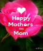 Happy Mothers  Day Mom   - Personalised Poster A1 size