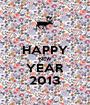 HAPPY NEW YEAR 2013 - Personalised Poster A1 size