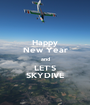 Happy New Year and LET'S SKYDIVE - Personalised Poster A1 size