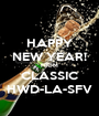 HAPPY NEW YEAR! FROM CLASSIC HWD-LA-SFV - Personalised Poster A1 size