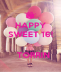 HAPPY SWEET 16!     TORRIN - Personalised Poster A1 size