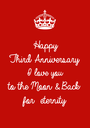 Happy Third Anniversary  I love you  to the Moon & Back for  eternity  - Personalised Poster A1 size