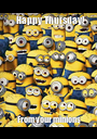 Happy Thursday!  From your minions - Personalised Poster A1 size