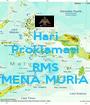 Hari Proklamasi  RMS MENA MURIA - Personalised Poster A1 size