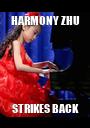 HARMONY ZHU STRIKES BACK - Personalised Poster A1 size