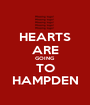 HEARTS ARE GOING TO HAMPDEN - Personalised Poster A1 size