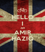 HELLO I AM AMIR HAZIQ - Personalised Poster A1 size