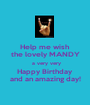 Help me wish the lovely MANDY  a very very Happy Birthday and an amazing day! - Personalised Poster A1 size