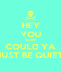 HEY YOU SHEEP COULD YA JUST BE QUIET! - Personalised Poster A1 size