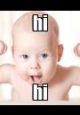 hi hi - Personalised Poster A1 size