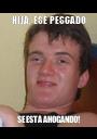 HIJA, ESE PESCADO SE ESTÁ AHOGANDO! - Personalised Poster A1 size