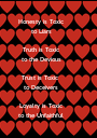 Honesty is Toxic