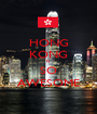 HONG KONG IS SO AWESOME - Personalised Poster A1 size