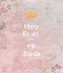 Hoy Es el  Dia, Mi Boda - Personalised Poster A1 size