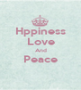 Hppiness Love And Peace  - Personalised Poster A1 size