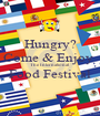Hungry? Come & Enjoy  The International Food Festival  - Personalised Poster A1 size