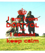 I am from DÖRTYOL AND I cannot keep calm - Personalised Poster A1 size