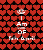 I Am QUEEN OF 5th April - Personalised Poster A1 size