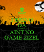 I BRING DA PAIN IT AINT NO GAME ZIZEL - Personalised Poster A1 size