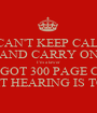 I CAN'T KEEP CALM AND CARRY ON I'm a lawer I'VE GOT 300 PAGE CASE AND COURT HEARING IS TOMORROW - Personalised Poster A1 size