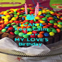 I CAN'T Keep Calm 'Cause it's MY LOVE'S Birthday  - Personalised Poster A1 size