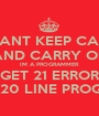 I CANT KEEP CALM AND CARRY ON IM A PROGRAMMER I GET 21 ERRORS IN A 20 LINE PROGRAM - Personalised Poster A1 size