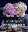 i hate jelsa  it stupid ahhhhhhhh - Personalised Poster A1 size