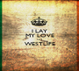 I LAY MY LOVE ON WESTLIFE  - Personalised Poster A1 size