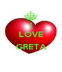I LOVE  GRETA  - Personalised Poster A1 size