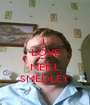 I  LOVE  NEILL SMEDLEY - Personalised Poster A1 size