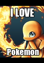I LOVE  Pokemon - Personalised Poster A1 size