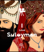 I Love Suleyman  - Personalised Poster A1 size